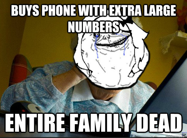 buys phone with extra large numbers entire family dead