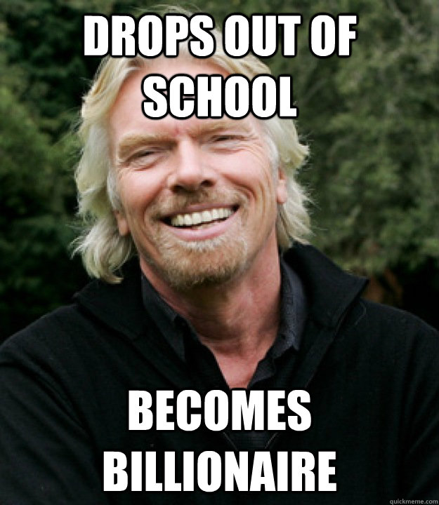 Drops out of school Becomes Billionaire - Drops out of school Becomes Billionaire  Good Guy Richard Branson