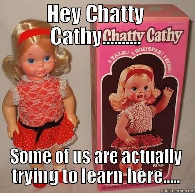 Chatty Cathy Quickmeme