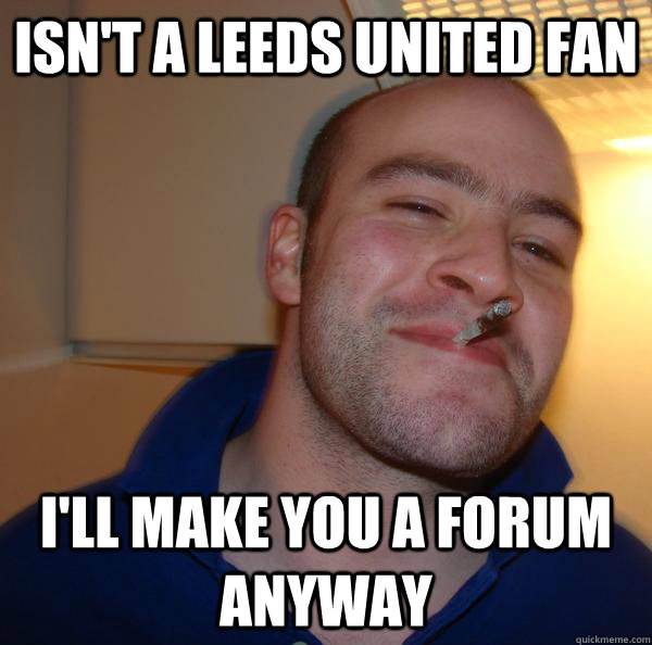 United Fans Funny Isn't a Leeds United Fan I'll