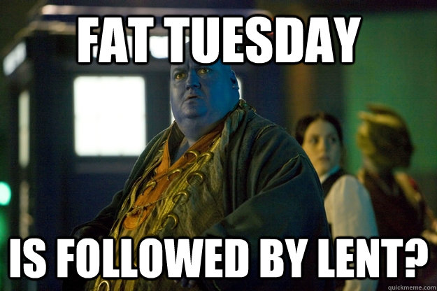 Image result for fat tuesday memes