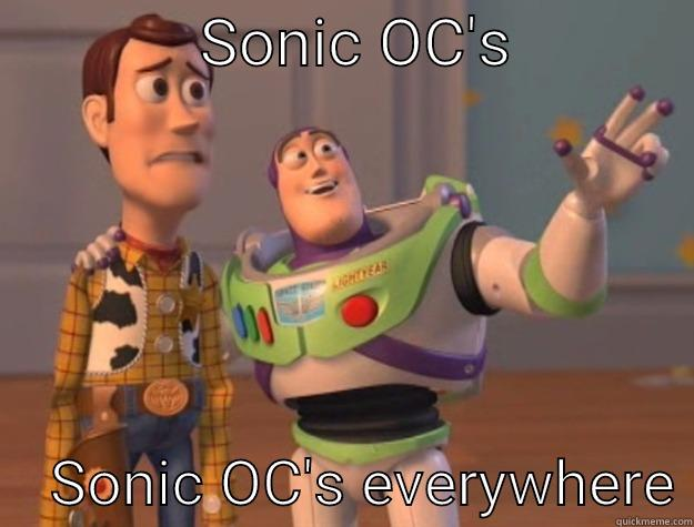SONIC OC'S                SONIC OC'S EVERYWHERE Toy Story