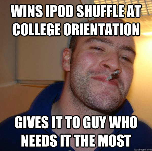 Wins iPod Shuffle at College Orientation Gives it to guy who needs it the most - Wins iPod Shuffle at College Orientation Gives it to guy who needs it the most  Misc