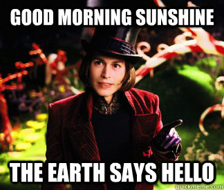 good morning starshine the earth says hello gif