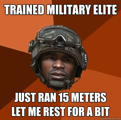 TRAINED MILITARY ELITE JUST RAN 15 METERS LET ME REST FOR A BIT - TRAINED MILITARY ELITE JUST RAN 15 METERS LET ME REST FOR A BIT  RAMIREZ!!