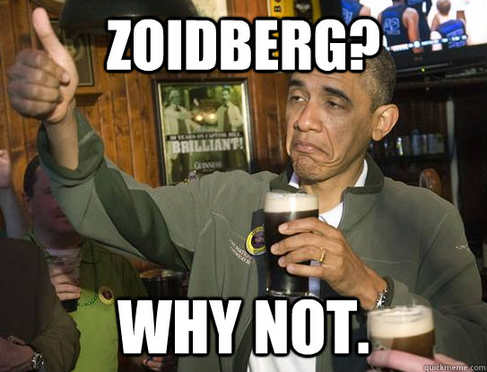 zoidberg? why not. - zoidberg? why not.  Upvoting Obama