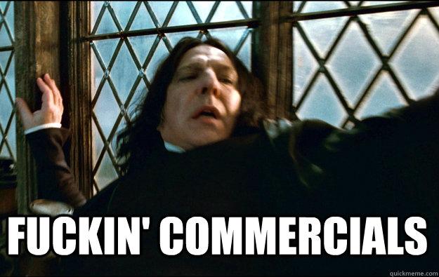 FUCKIN' COMMERCIALS  - FUCKIN' COMMERCIALS   Snape Dafuq