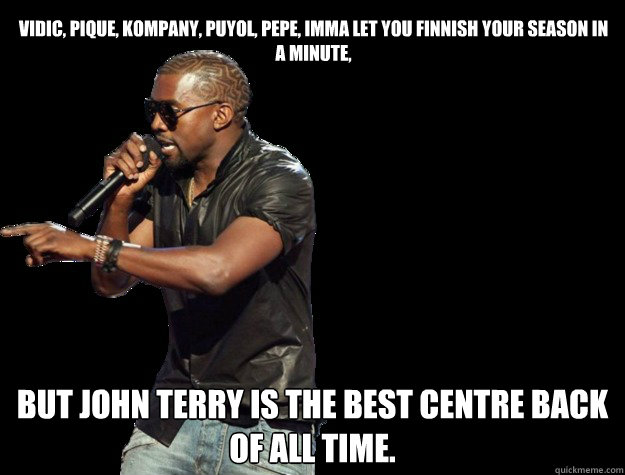 Vidic, Pique, kompany, Puyol, Pepe, Imma let you finnish your season in a minute, But john terry is the best centre back of all time.