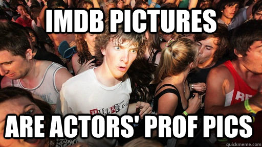 imdb pictures are actors' prof pics - imdb pictures are actors' prof pics  Sudden Clarity Clarence