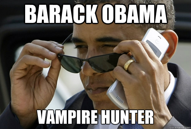 Barack Obama vampire hunter
