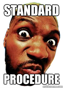 Standard Procedure  Tyrone