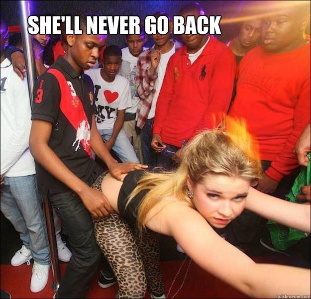 She'll Never go back