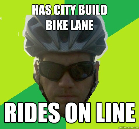 Has city build  bike lane rides on line  Angry Cyclist