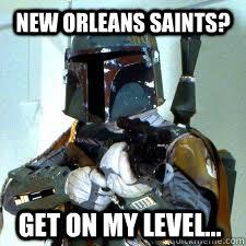 New Orleans Saints Get On My Level Bounty Quickmeme