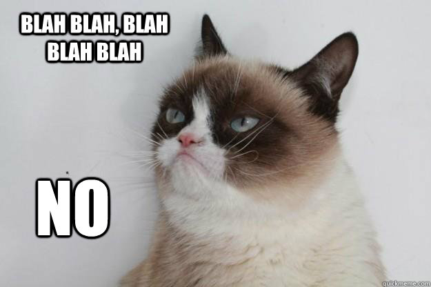 Blah Blah Blah Blah Blah No Grumpy Cat Turns Words In