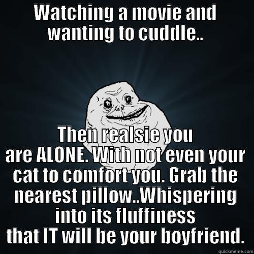Sad Alone Memes: Watching A Sad Movie.. Forever Alone!