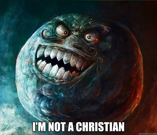 I'm not a christian