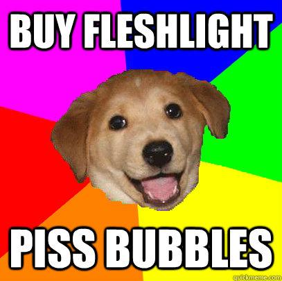 Buy fleshlight piss bubbles  Advice Dog