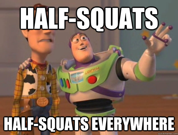 Half-squats half-squats everywhere - Half-squats half-squats everywhere  Buzz Lightyear