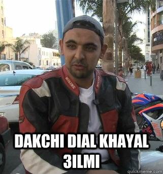DAKCHI DIAL KHAYAL 3ILMI -  DAKCHI DIAL KHAYAL 3ILMI  Sci-fi guy