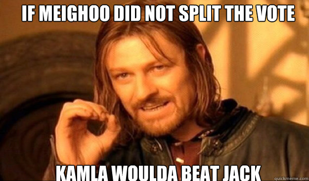 If Meighoo did not split the vote Kamla Woulda Beat JaCk