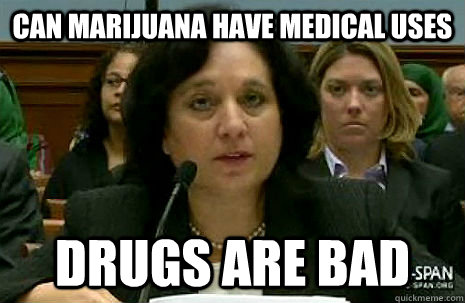 Can marijuana have medical uses drugs are bad