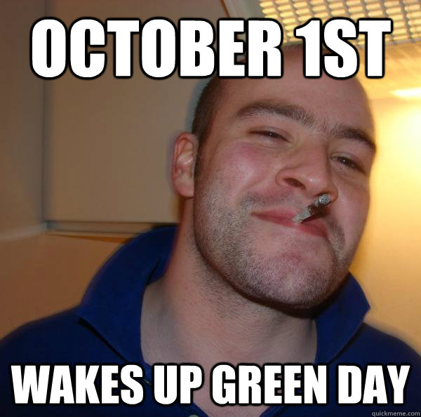 October 1st Wakes up green day - October 1st Wakes up green day  Misc