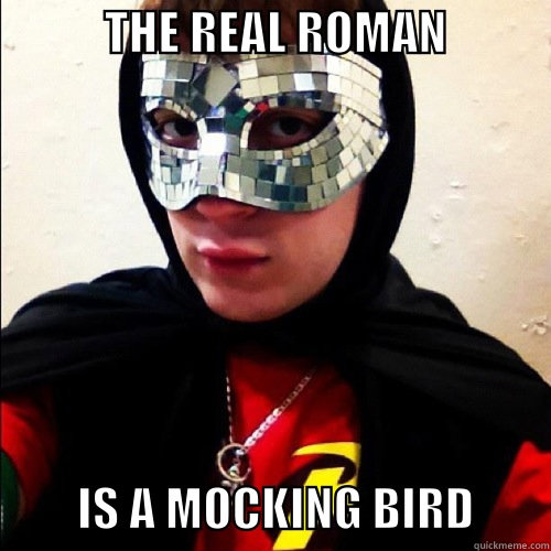 -    The Real Roman