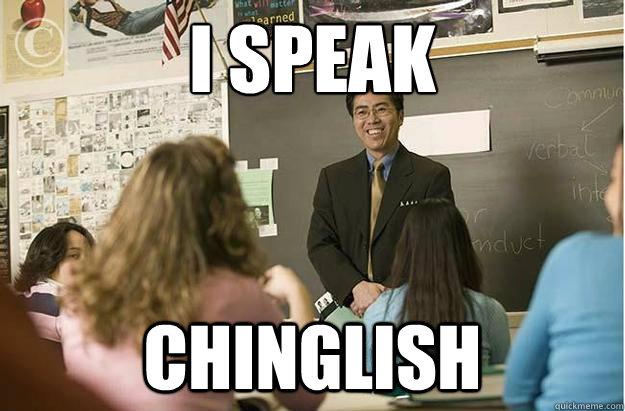 I speak Chinglish
