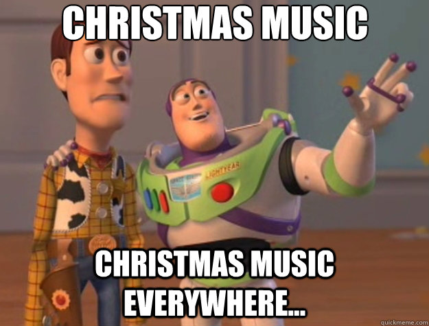 Christmas music Christmas music everywhere... - Christmas music Christmas music everywhere...  Toy Story