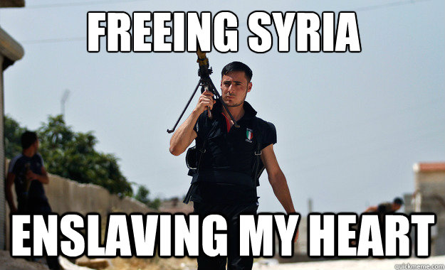 freeing syria enslaving my heart  - freeing syria enslaving my heart   Ridiculously Photogenic Syrian Soldier