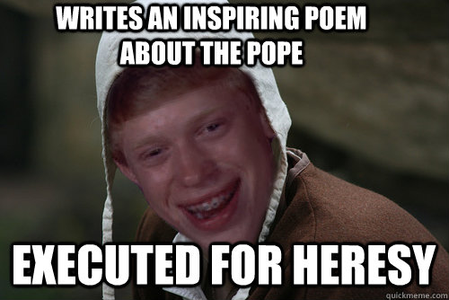 writes an inspiring poem about the pope executed for heresy