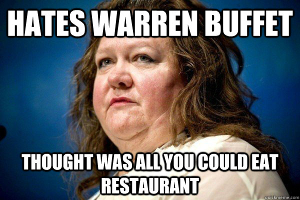 Hates Warren Buffet Thought was all you could eat restaurant  Spiteful Billionaire