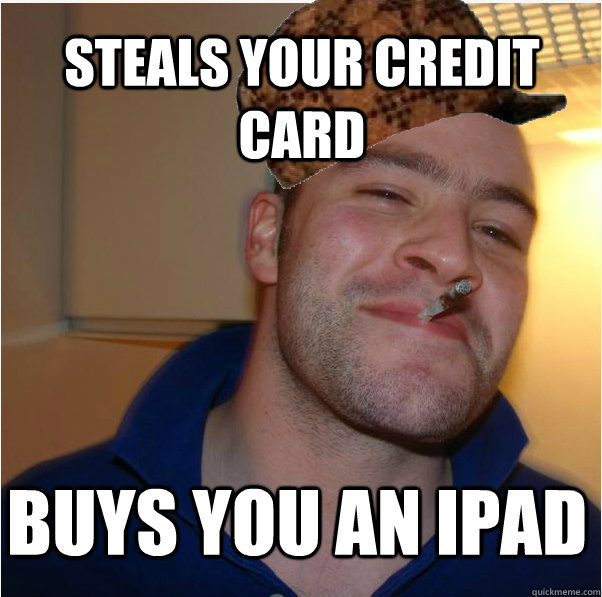 Steals Your credit card buys you an ipad
