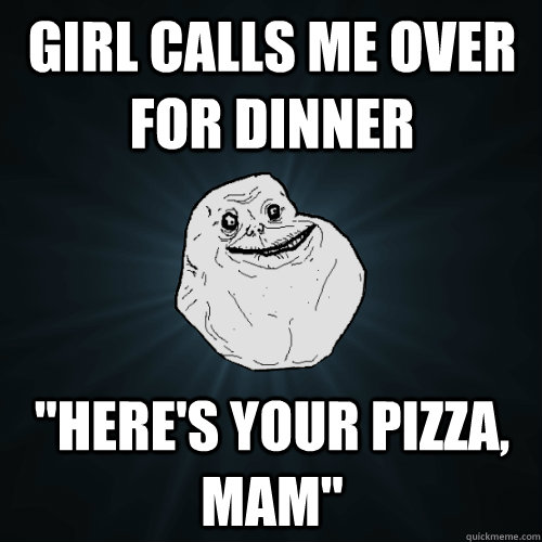 Girl calls me over for dinner