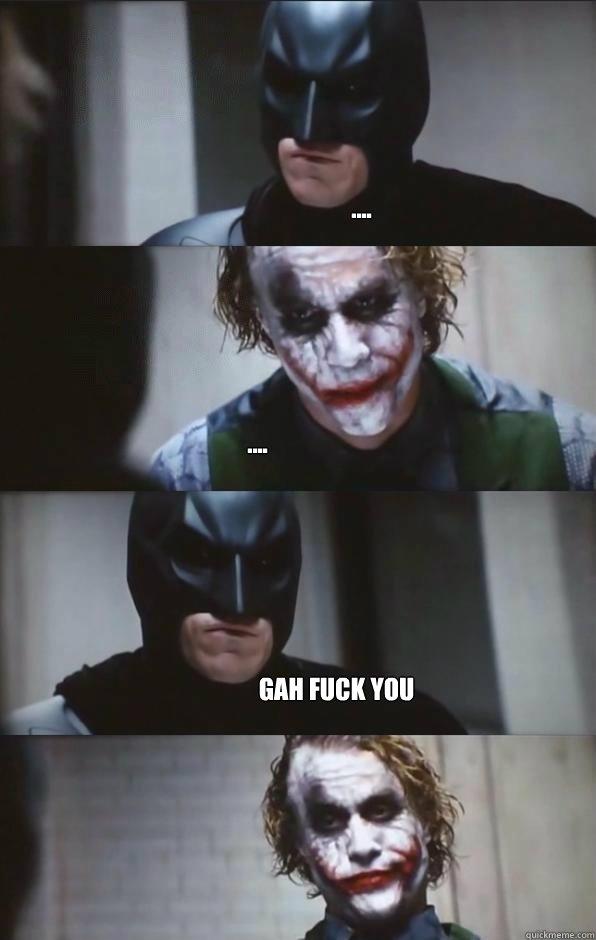 .... .... gah fuck you    Batman Panel