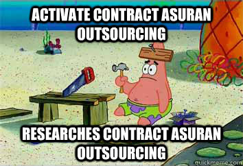 activate contract asuran outsourcing researches contract asuran outsourcing  I have no idea what Im doing - Patrick Star