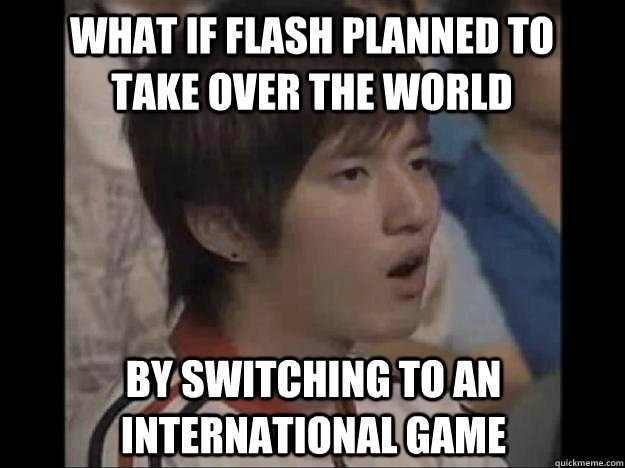 What if flash planned to take over the world by switching to an international game