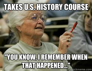 TAKES U.S. HISTORY COURSE