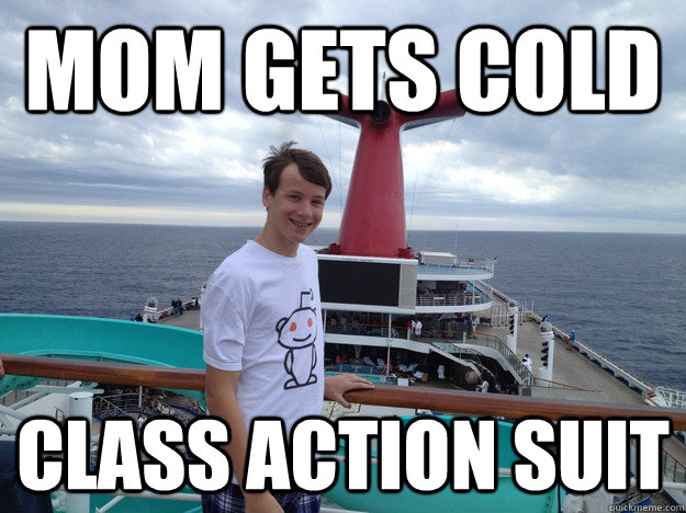 mom gets cold class action suit - mom gets cold class action suit  Misc