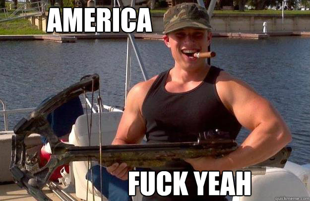 AMERICA FUCK YEAH  AMERICA