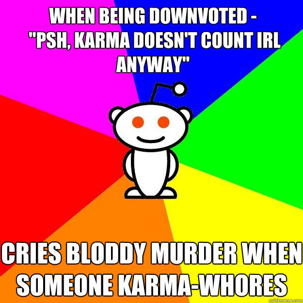 When being downvoted -