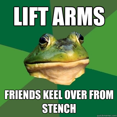 lift arms friends keel over from stench - Foul Bachelor Frog - quickmeme