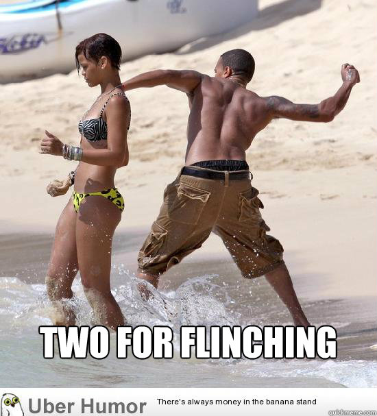two for flinching    Chris Brown
