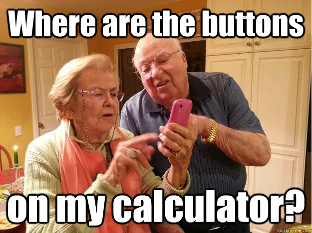 Where are the buttons on my calculator? - Where are the buttons on my calculator?  Grandparents figuring out their new