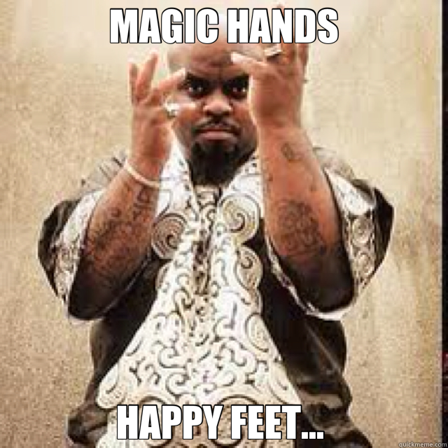 MAGIC HANDS HAPPY FEET...   cee lo