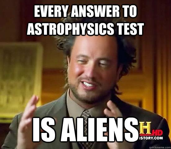 Astrophysicist-aliens-meme.jpg