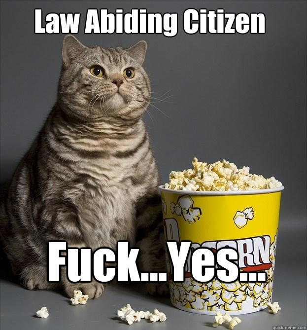Law Abiding Citizen Fuck...Yes...