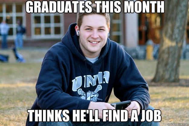 graduates this month thinks he'll find a job - graduates this month thinks he'll find a job  Mature College Senior