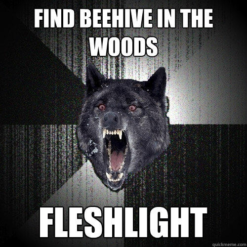 find beehive in the woods fleshlight - find beehive in the woods fleshlight  Insanity Wolf